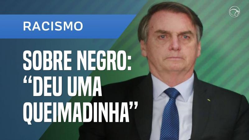 """Bolsonaro diz que deputado negro """"deu uma queimadinha"""""""