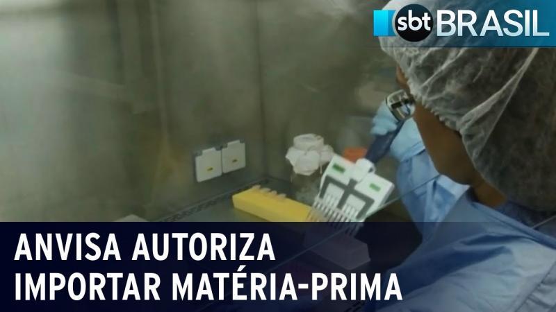 Anvisa autoriza importação de matéria-prima de vacina contra Covid-19