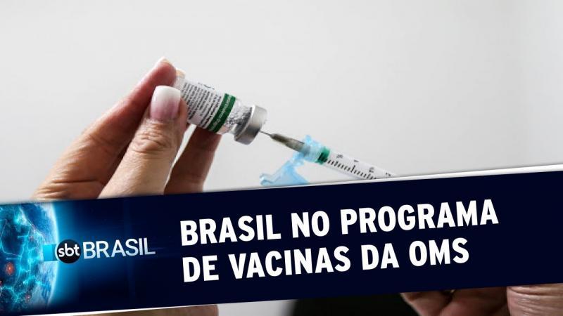 Brasil adere ao programa da OMS para produção da vacina contra a Covid-19