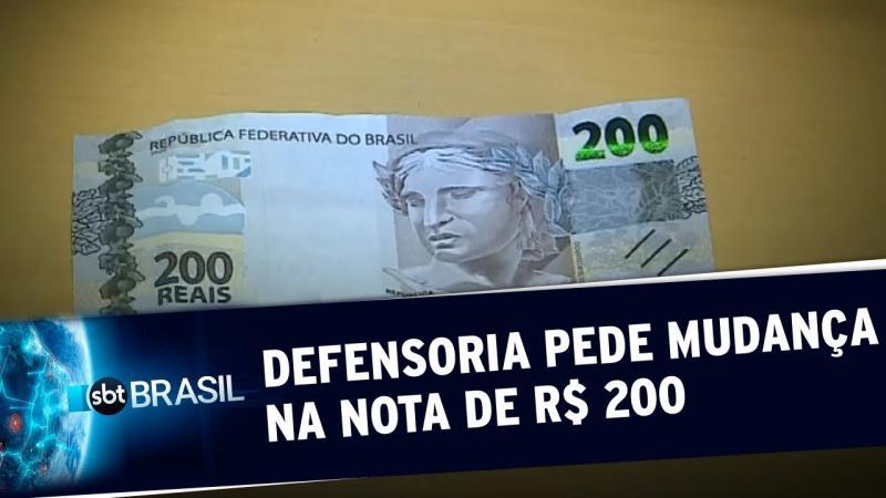 Defensoria pede mudanças na nota de R$ 200 por critérios de acessibilidade
