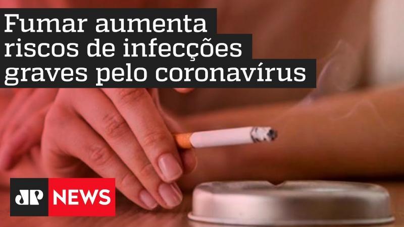 Fumar aumenta riscos de infecções graves pelo coronavírus