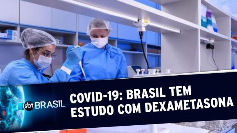 Cientistas brasileiros estudam eficiência da Dexametasona contra a Covid-19