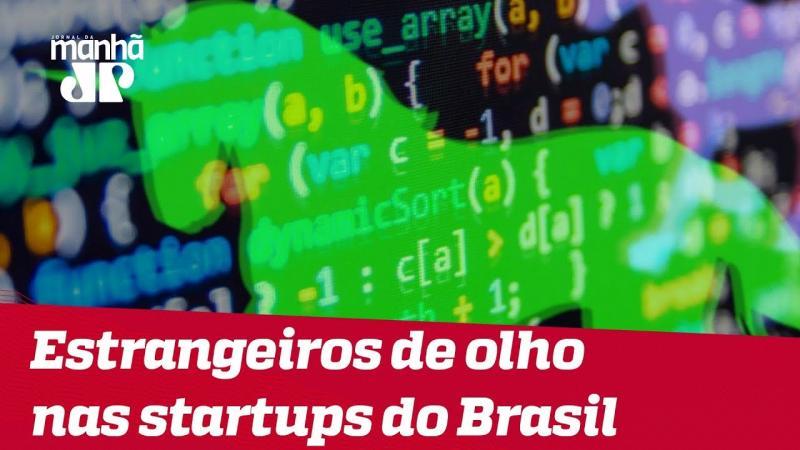 Estrangeiros estão de olho nas startups do Brasil