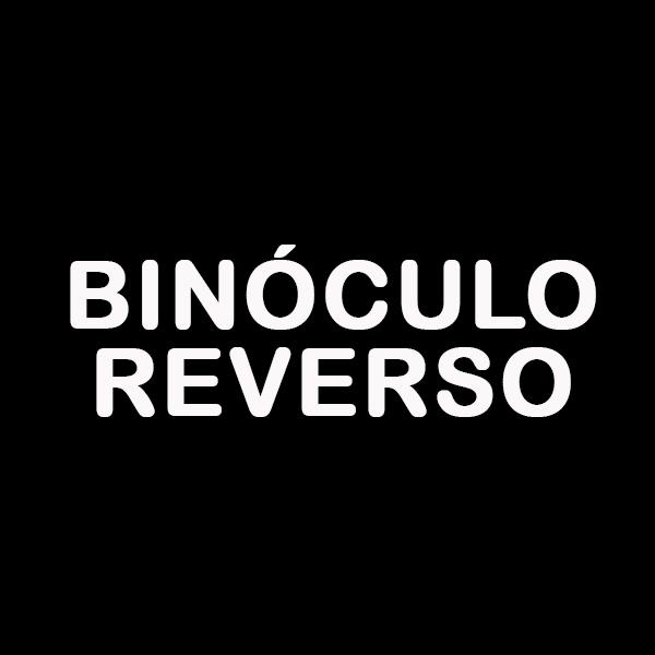 Binóculo Reverso
